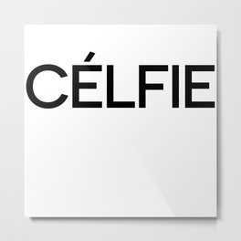 Celfie Metal Print