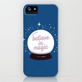 "Crystal ball ""believe in magic"" iPhone Case"