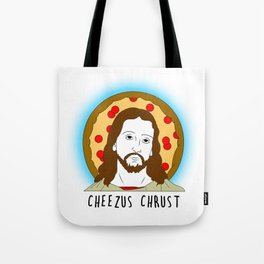 Cheezus Chrust Tote Bag
