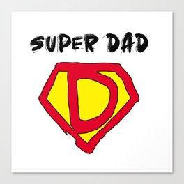 Super Hero Dad Canvas Print