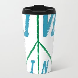 I Will Not Live In Fear Travel Mug