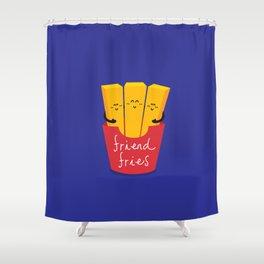 Friend Fries Shower Curtain