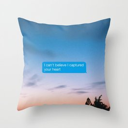 I Can't Believe Captured Your Heart Throw Pillow