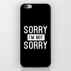 Sorry I'm Not Sorry - White iPhone & iPod Skin