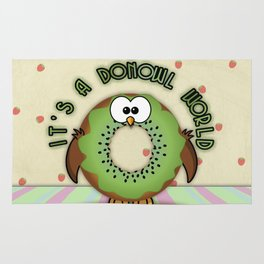 it's a donowl world with kiwi flavor Rug