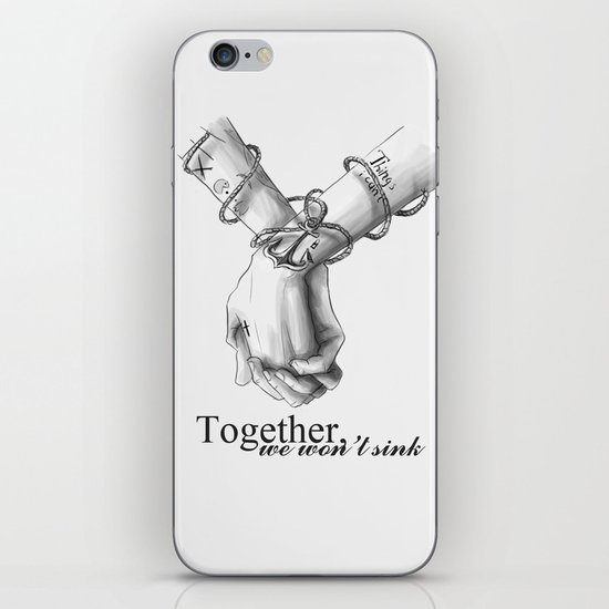 Together, we won't sink iPhone & iPod Skin
