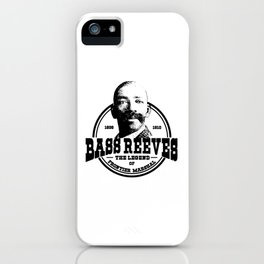 BASS REEVES iPhone Case