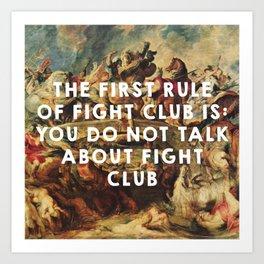 The Battle of the Amazons (1615), Peter Paul Rubens // Fight Clu b (1999), David Finche r Art Print
