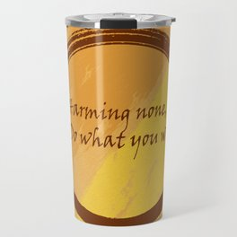 Harming None Do What You Will Color Background Travel Mug