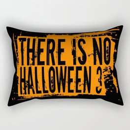There Is No Halloween 3 Rectangular Pillow