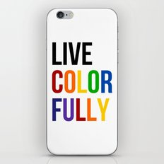 Live Colorfully with Rainbow Colors iPhone Skin