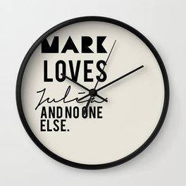 Mark loves Julia Wall Clock