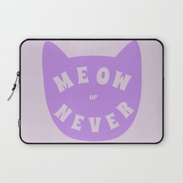 Meow or never Laptop Sleeve