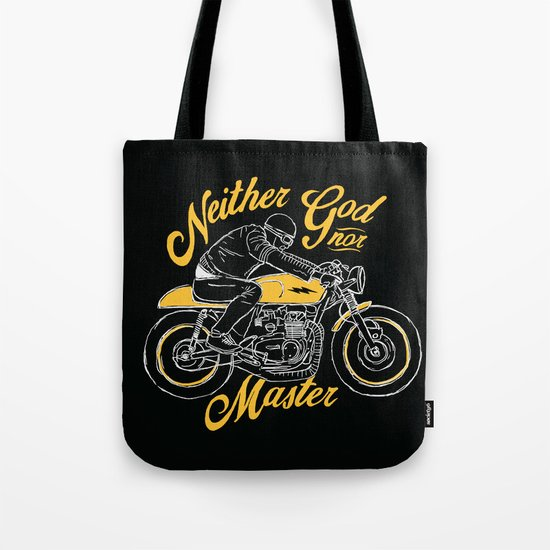 Neither God nor Master Tote Bag