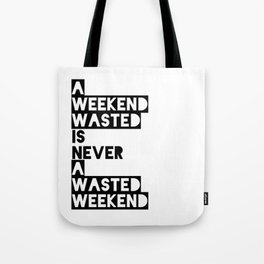 A Weekend Water (Black) Tote Bag