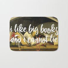 I Like Big Books And I Cannot Lie Bath Mat