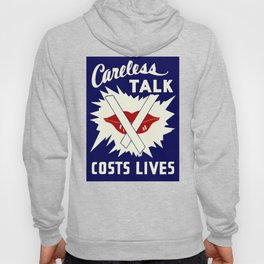 Careless talk costs lives Hoody