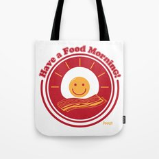 Food Morning! Tote Bag
