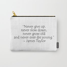 James Taylor, typography Carry-All Pouch