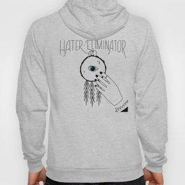 Hater Eliminator Hoody