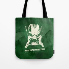 Predator - What the Hell are you? Tote Bag