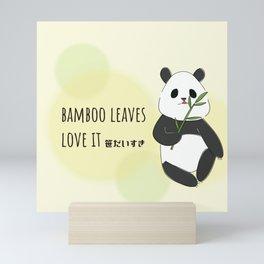 panda is bamboo love it Mini Art Print