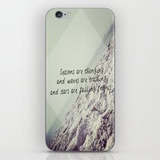 Seasons are changing and waves are crashing and stars are falling for us. iPhone & iPod Skin