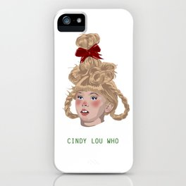 Cindy Lou iPhone Case