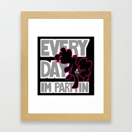 Every Day I'm Partyin Framed Art Print