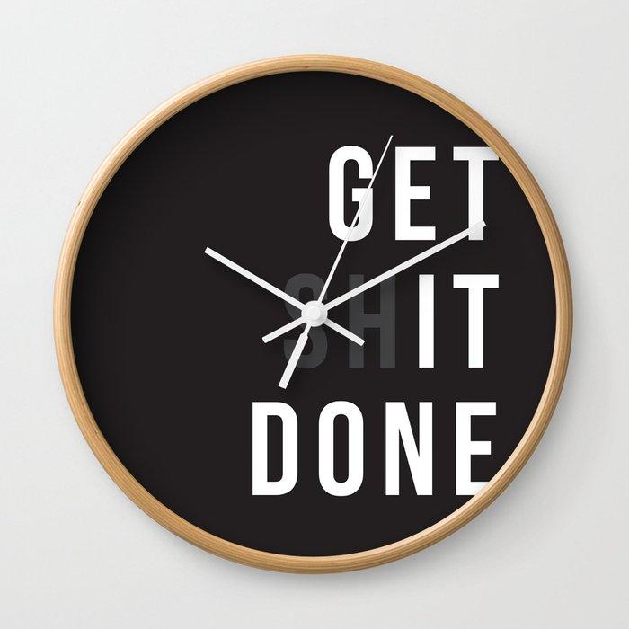 Get Shit Done (Black version) Wall Clock