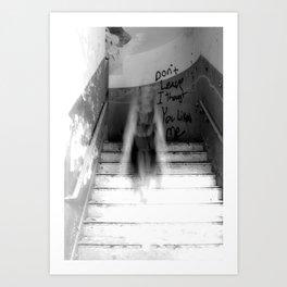 Don't leave... Art Print