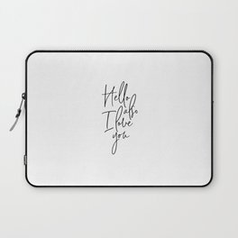 I Love You, Love Quote, Love Art, Love Laptop Sleeve