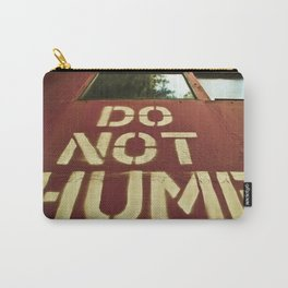 No Humping  Carry-All Pouch