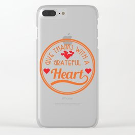 """""""Cute simple and awesome tee with text """"Give thanks with a grateful heart"""". Makes a cute gift! Clear iPhone Case"""