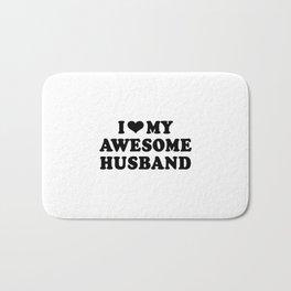 I Love My Awesome Husband Bath Mat