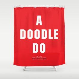 Howlin' Mad Murdock's 'A Doodle Do' shirt Shower Curtain