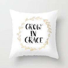 Grow In Grace Throw Pillow