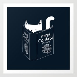 Mind Control For Cats (dark blue) Art Print