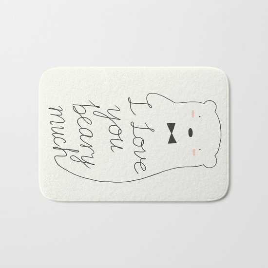 I love your beary much Bath Mat