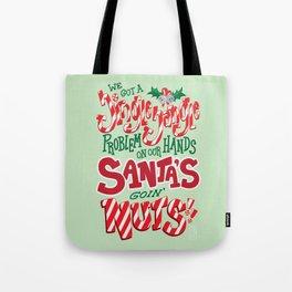Santa's Goin' NUTS! Tote Bag