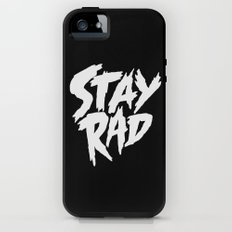 Stay Rad (on Black) Tough Case iPhone (5, 5s)