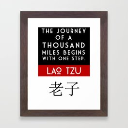 """""""The Journey of a Thousand Miles. . .""""  Framed Art Print"""