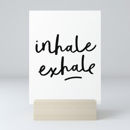 Inhale Exhale black and white contemporary minimalism typography print home wall decor bedroom Mini Art Print
