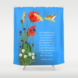 Colossians 3 23-24 Work Heartily as for the Lord and not for Men Harvest Mice Poppies Shower Curtain