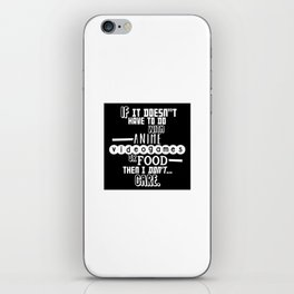 If it doesn't have to do with anime, video games or food iPhone Skin