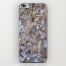 begin here. iPhone & iPod Skin