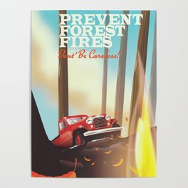 """Prevent forest Fires """"Don't be careless"""" Poster"""