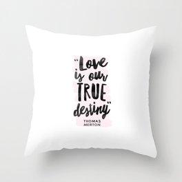 Love Destiny - Thomas Merton Throw Pillow