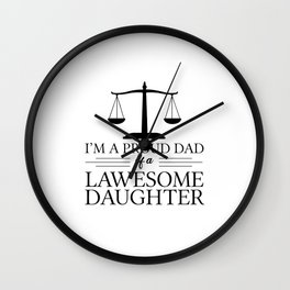 Lawyer Daughter | Dad Lawyers Attorney Law Gifts Wall Clock