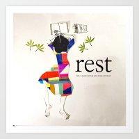 Rest!  Art Print